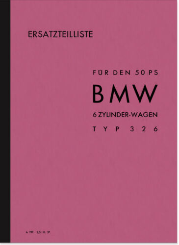 Tipo BMW 326 50 CV RICAMBIO 6-z elenco CATALOGO PARTI DI RICAMBIO SPARE PARTS CATALOG List