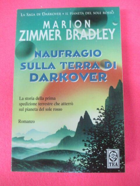 book LIBRO NAUFRAGIO SULLA TERRA DI DARKOVER di MARION ZIMMER BRADLEY TEA2001(L1