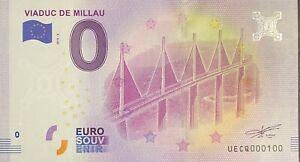 BILLET-0-EURO-VIADUC-DE-MILLAU-FRANCE-2018-NUMERO-100