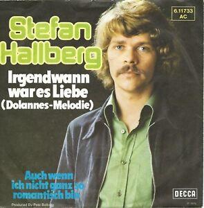 Stefan-Hallberg-Irgendwann-war-es-Liebe-Dolannes-Melodie-7-034-Vinyl-Single