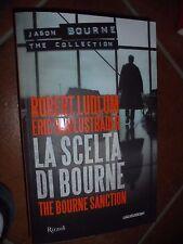 LA SCELTA DI BOURNE THE BOURNE SANCTION ROBERT LUDLUM ERIC VAN LUSTBADER N° 7