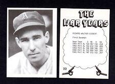 WW2 World War 2 Years: #22 DICK SIEBERT, Athletics/A's (@1977 TCMA)