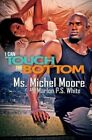 I Can Touch the Bottom by Michel Moore, Marlon P.S. White (Paperback, 2016)