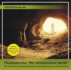 """Phantasiereise """"Die verwunschene Quelle"""" (2012)"""