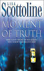 Moment of Truth by Lisa Scottoline (Paperback, 2000)