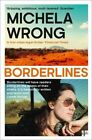 Borderlines by Michela Wrong (Paperback, 2016)