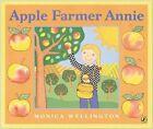 Apple Farmer Annie by Wellington Monica (Paperback, 2004)