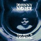 The Day Is Coming by Johnny Noise (Vinyl, Feb-2014, Siltbreeze)