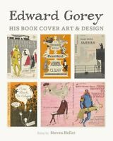 Edward Gorey: His Book Cover Art And Design By Edward Gorey, (hardcover), Pomegr on Sale