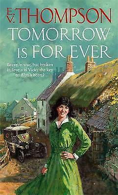 1 of 1 - Tomorrow is for Ever by E. V. Thompson (Paperback)