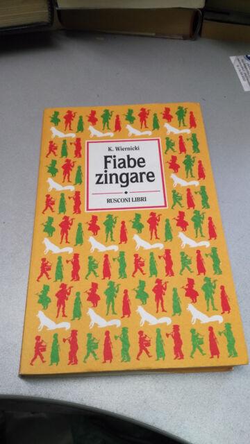 FIABE ZINGARE, Krzysztof Wiernicki, Ruscoli Libri 1995, BUONO!