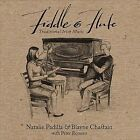 Fiddle and Flute : Irish Traditional Music by Blayne Chastain/Natalie Padilla/Peter Romero (CD, Jun-2011, CD Baby (distributor))