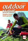 Outdoor-Küche von Alexander Glück (2013, Taschenbuch)