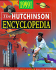 The Hutchinson Encyclopedia: 1999 by Helicon Books (Hardback, 1998)