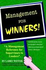 Management for Winners 9780759683112 by Larry Wennik Paperback
