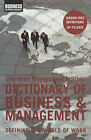 The Chartered Management Institute Dictionary of Business and Management: Defining the World of Work by Bloomsbury Publishing PLC (Paperback, 2004)