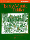 Early Music Fiddler: Complete by Boosey & Hawkes Music Publishers Ltd (Paperback, 2000)