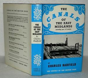The-Canals-Of-The-East-Midlands-Charles-Hadfield-HB-DJ-1970-2nd-Edition