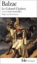 Le Colonel Chabert suivi de Trois Nouvelles Folio Ser., No.593 French Edition
