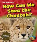 How Can We Save the Cheetah?: A Problem and Solution Text by Phillip W Simpson (Paperback, 2014)