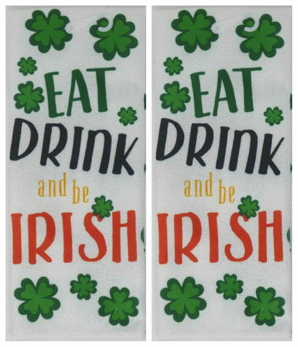 New St Patrick's Shamrock Kitchen Towel ~ Set of 2 Eat Drink and Be Irish