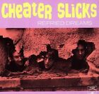 Refried Dreams by Cheater Slicks (CD, Oct-1999, In the Red Records)
