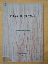 Poemas de mi valle por Jose Archilla Cabrera Puerto Rico 1974