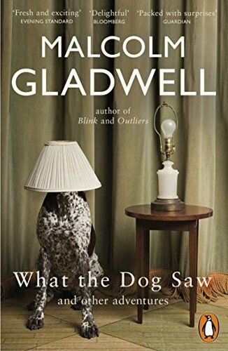 1 of 1 - What the Dog Saw: And Other Adventures by Gladwell, Malcolm 0141044802 The Cheap