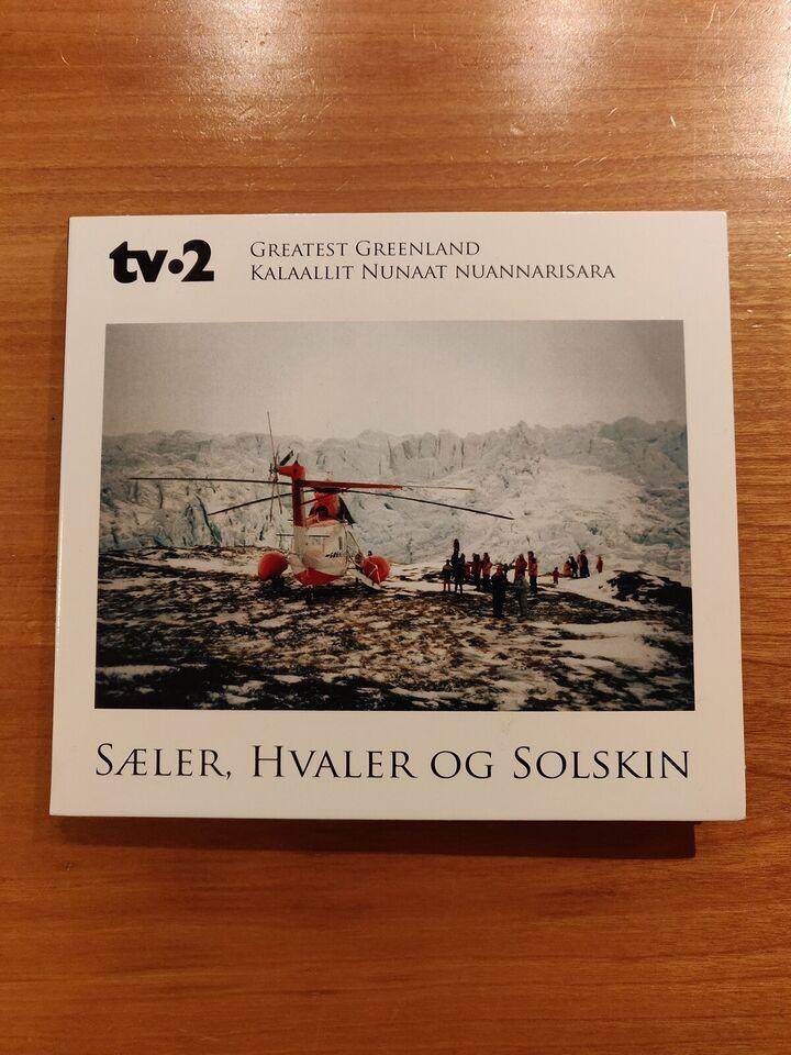 Tv2: Greatest Greenland - Kallallit Nunaat Nuannarisara,