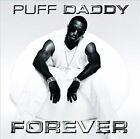 Forever [PA] by Puff Daddy (CD, May-2005, Bad Boy Entertainment)