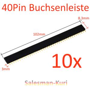 AUSVERKAUF-10x-40Pin-RM2-54mm-female-Buchsenleiste-Steckerleiste-einreihig