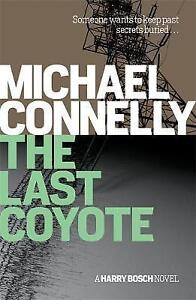 The-Last-Coyote-by-Michael-Connelly-NEW-Book-FREE-amp-FAST-Delivery-Paperback