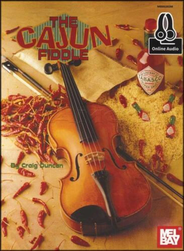 The Cajun Fiddle Sheet Music Book with Audio Learn To Play Method Craig Duncan