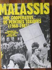 Les Malassis une cooperative de peintres toxiques 1968-1981 Exposition 2014