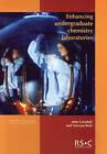 Enhancing Undergraduate Chemistry Laboratories by John Carnduff, Norman Reid (Paperback, 2003)