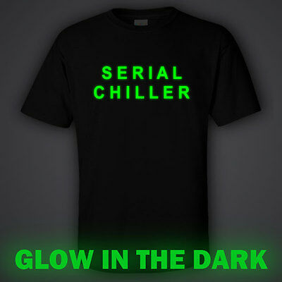 BLACK funny GLOW IN DARK T-shirt  SERIAL CHILLER killer for night club glowing