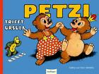Petzi trifft Ursula von Carla Hansen (2011, Gebunden)