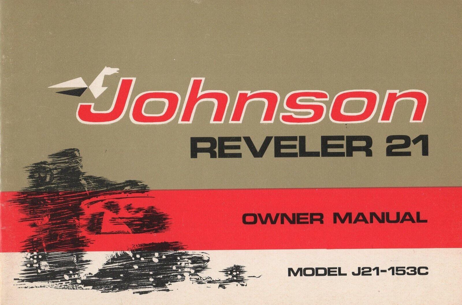 1972 JOHNSON  SNOWMOBILE REVELER 21 OWNERS MANUAL P N 262377 (222)  high quality genuine