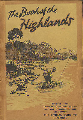 Systematisch The Book Of The Highlands ! 1930s