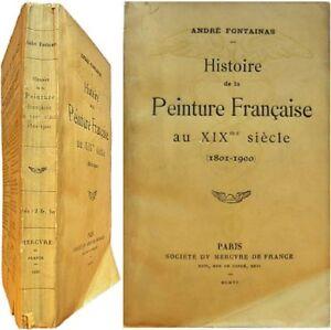 100% Vrai Histoire De La Peinture Française Au Xixe Siècle 1801-1900 André Fontainas 1906