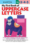 My First Book of Uppercase Letters by Kumon Publishing (Paperback, 2008)