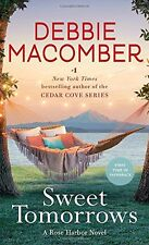 Sweet Tomorrows: A Rose Harbor Novel by Debbie Macomber