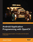 Android Application Programming with OpenCV by Joseph Howse (Paperback, 2013)