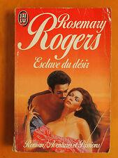 Esclave du désir -Rosemary Rogers -Aventures & et Passions -J'Ai Lu N° 2463