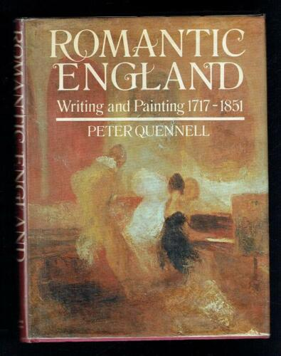 1 of 1 - Quennell; Romantic England. Writing And Painting, 1717-1851. 1970 Good