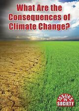 What Are the Consequences of Climate Change? (Issues in Society)