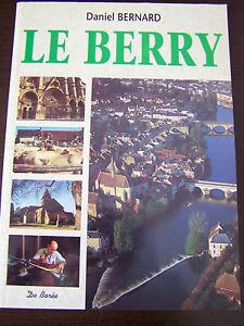LE-BERRY-par-DANIEL-BERNARD-decouverte-d-039-un-patrimoine