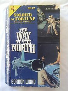 The-Way-to-the-North-by-Gordon-Ward-Paperback