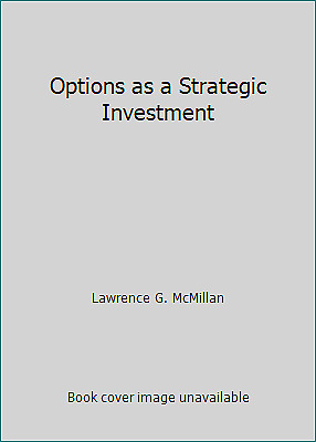 Options as a strategic investment fifth edition mcmillan lawrence g