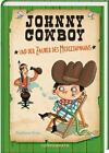 Johnny Cowboy (Bd. 3) von Barbara Rose (2015, Gebundene Ausgabe)